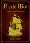 Puerto Rico: Limited Anniversary Edition board game
